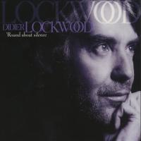 "DIDIER LOCKWOOD ""Round About Silence"" 1998"