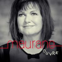 "MAURANE ""Ouvre"" 2014"